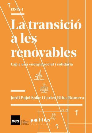 TRANSICIÓ A LES RENOVABLES, LA