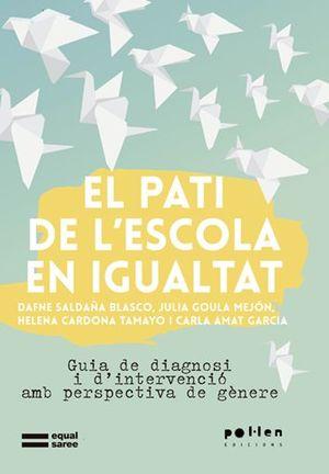 PATI DE L'ESCOLA EN IGUALTAT, EL