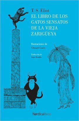 LIBRO DE LOS GATOS SENSATOS DE LA VIEJA ZARIGÜEYA, EL