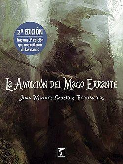AMBICIÓN DEL MAGO ERRANTE, LA