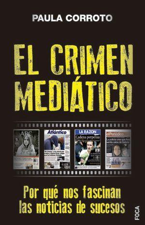 CRIMEN MEDIÁTICO, EL