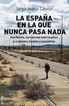 ESPAÑA EN LA QUE NUNCA PASA NADA, LA