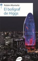 BOLÍGRAF DE HIGGS, EL