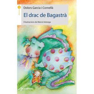 DRAC DE BAGASTRÀ, EL