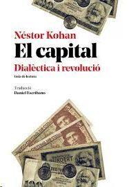 CAPITAL, EL. DIALÈCTICA I REVOLUCIÓ