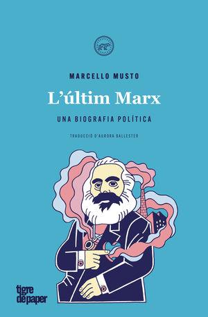 ÚLTIM MARX, L'