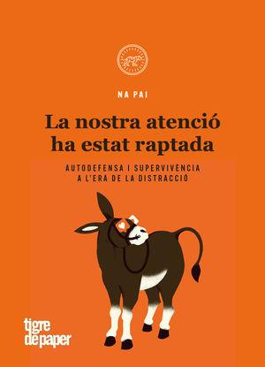 NOSTRA ATENCIÓ HA ESTAT RAPTADA, LA
