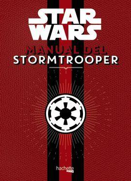 MANUAL DEL STORMTROOPER. STAR WARS