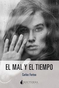MAL Y EL TIEMPO, EL