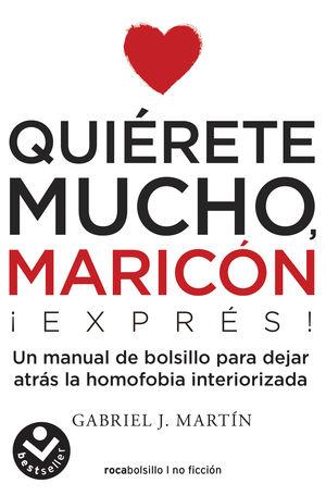 QUIÉRETE MUCHO, MARICÓN EXPRESS