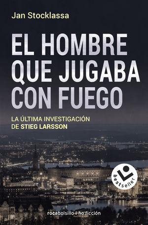 HOMBRE QUE JUGABA CON FUEGO, EL