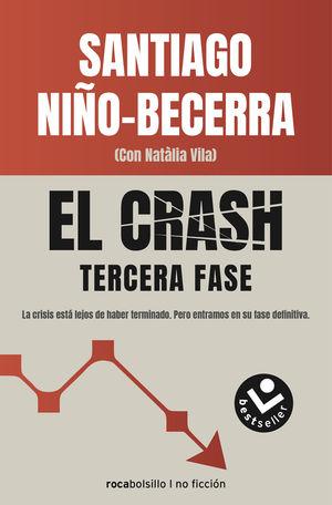 CRASH, EL - TERCERA FASE