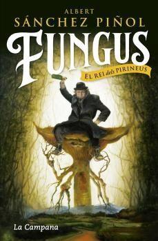 FUNGUS, EL REI DELS PIRINEUS