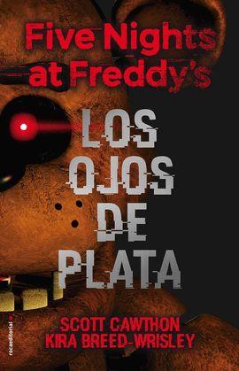 OJOS DE PLATA, LOS (FIVE NIGHTS AT FREDDY'S)