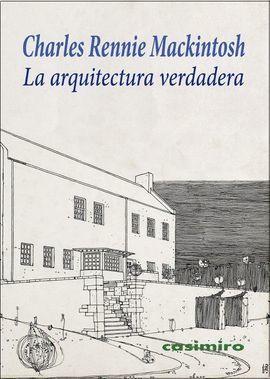 ARQUITECTURA VERDADERA, LA