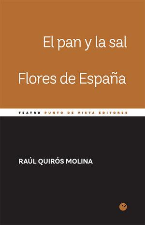 PAN Y LA SAL, EL/ FLORES DE ESPAÑA