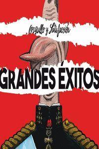 ORGULLO Y SATISFACCIÓN - GRANDES ÉXITOS