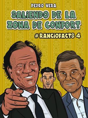 RANCIOFACTS 4 - SALIENDO DE LA ZONA DE CONFORT