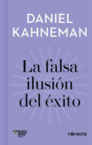 FALSA ILUSIÓN DEL ÉXITO, LA