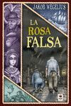 ROSA FALSA, LA (CASTELLANO)