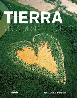 TIERRA VISTA DESDE EL CIELO, LA (EDICION 2017)