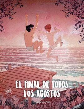 FINAL DE TODOS LOS AGOSTOS, EL