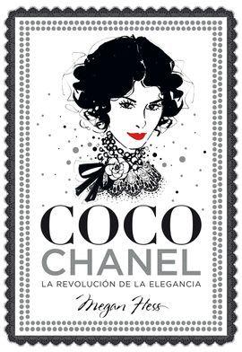 COCO CHANEL - LA REVOLUCIÓN DE LA ELEGANCIA