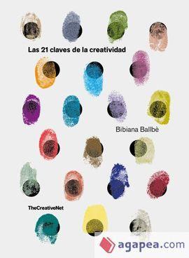 21 CLAVES DE LA CREATIVIDAD, LAS