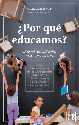 POR QUÉ EDUCAMOS?
