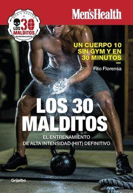 30 MALDITOS, LOS (MEN'S HEALTH)