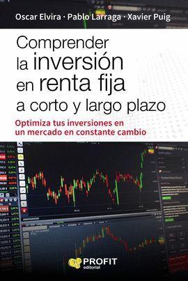COMPRENDER LA INVERSIÓN EN RENTA FIJA A CORTO Y LARGO PLAZO