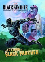 BLACK PANTHER. LOS ORIGENES. LA LEYENDA. CUENTO