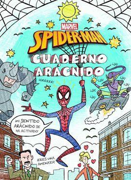 SPIDER-MAN. CUADERNO ARACNIDO.