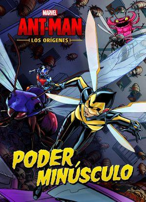ANT-MAN. CUENTO. LOS ORIGENES