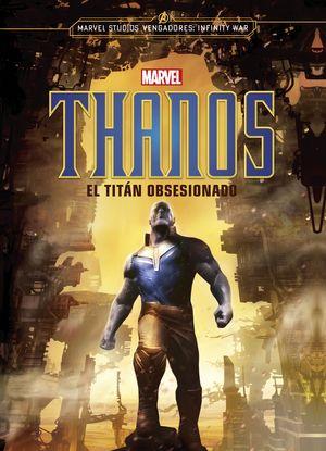 THANOS - EL TITÁN OBSESIONADO