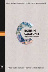 BORN IN CATALONIA - BARCELONA'S COUNTRY