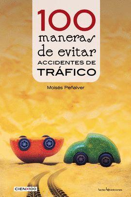 100 MANERAS DE EVITAR ACCIDENTES DE TRÁFICO