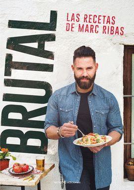 BRUTAL - LAS RECETAS DE MARC RIBAS