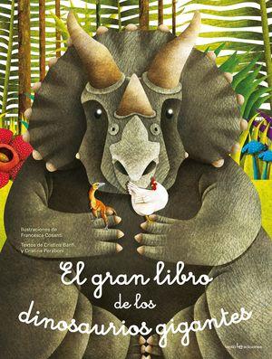 GRAN LIBRO DE LOS DINOSAURIOS GIGANTES, EL / EL PEQUEÑO LIBRO DE LOS DINOSAURIOS