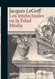 INTELECTUALES EN LA EDAD MEDIA, LOS