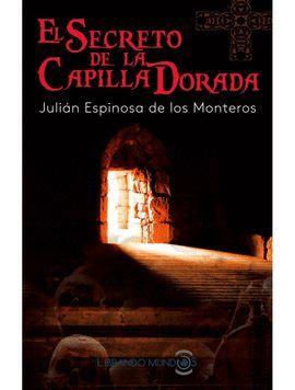 SECRETO DE LA CAPILLA DORADA, EL