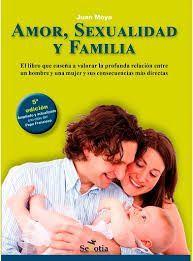 AMOR, SEXUALIDAD Y FAMILIA
