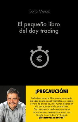 PEQUEÑO LIBRO DEL DAY TRADING, EL