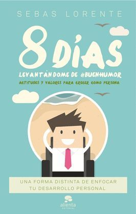 9 DIAS LEVANTANDOME DE #BUENHUMOR
