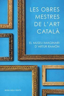 OBRES MESTRES DE L'ART CATALÀ, LES