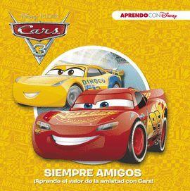 SIEMPRE AMIGOS. CARS
