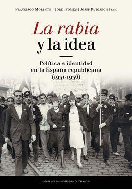 RABIA Y LA IDEA, LA