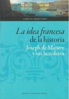 IDEA FRANCESA DE LA HISTORIA, LA