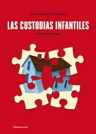CUSTODIAS INFANTILES, LAS