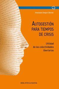AUTOGESTIÓN PARA TIEMPO DE CRISIS